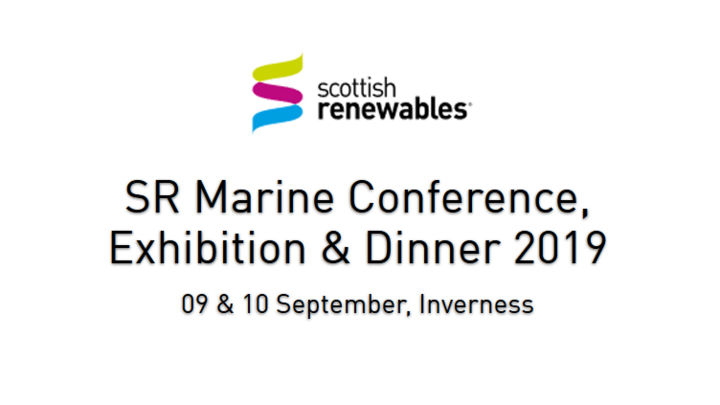 Scottish Renewables Marine Conference 2019